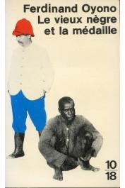 OYONO Ferdinand - Le vieux nègre et la médaille