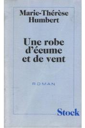 HUMBERT Marie-Thérèse - Une robe d'écume et de vent
