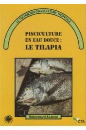 ARRIGNON Jacques - Pisciculture en eau douce: le tilapia