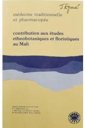 ADJANOHOUN Edouard J., AKE ASSI L., et alia - Contribution aux études ethnobotaniques et floristiques au Mali