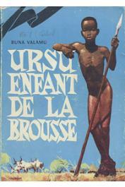 VALAMU Buna - Ursu, enfant de la brousse