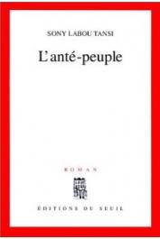 SONY LABOU TANSI - L'Anté-peuple