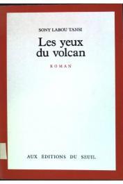 SONY LABOU TANSI - Les yeux du volcan