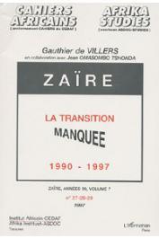 VILLERS Gauthier de, OMASOMBO TSHONDA Jean - Zaïre, la transition manquée: 1990-1997