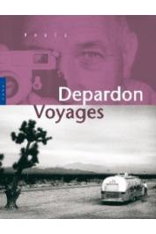 BUTEL Michel, DEPARDON Raymond - Depardon voyages