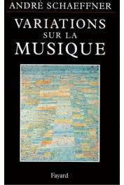SCHAEFFNER André - Variations sur la musique