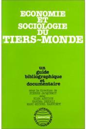 ASSIDON Elsa, DEKHLI Karima, JACQUEMOT Pierre, RAFFINOT Marc-Michel - Economie et sociologie du tiers-monde: un guide bibliographique et documentaire
