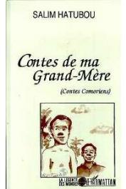 HATUBOU Salim - Contes de ma grand-mère: contes comoriens