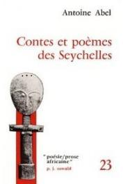 ABEL Antoine - Contes et poèmes des Seychelles