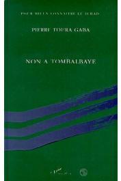 TOURA GABA Pierre - Non à Tombalbaye