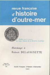 Revue française d'histoire d'Outre-Mer (RFHOM) - Hommage à Robert Delavignette n° 194-197 -