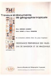 AUGER Alain, VENNETIER Pierre, DURAND-LASSERVE Alain - Croissance périphérique des villes, cas de Bangkok et de Brazzaville
