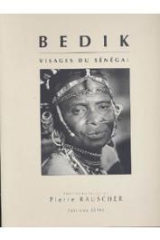 RAUSCHER Pierre, FERRY Marie-Paule - Bedik, visages du Sénégal / Faces of Senegal
