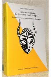 SCHLECHTEN Marguerite - Tourisme balnéaire ou tourisme rural intégré ? : deux modèles du développement sénégalais