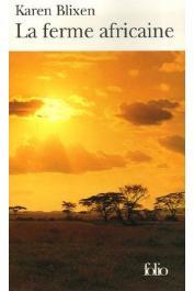 BLIXEN Karen - La ferme africaine