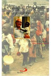 DUVAL Armand (Père)- L'évangile de Quim: une vie pour le Rwanda