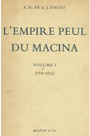 BA Amadou Hampate, DAGET J. - L'empire peul du Macina. Volume 1: (1818-1853)