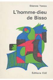 YANOU Etienne - L'homme-dieu de Bisso