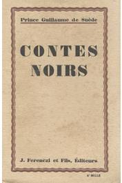 GUILLAUME DE SUEDE (Prince) - Contes noirs