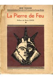 TONNOIR René - La pierre de feu, suivi de Légendes et contes