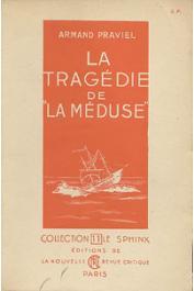PRAVIEL Armand - La tragédie de la Méduse