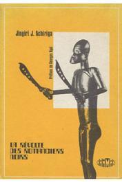 ACHIRIGA Jingiri J. - La révolte des romanciers noirs de langue française