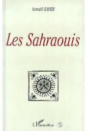 SAYEH Ismaïl - Les Sahraouis