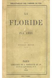 MERY Joseph - La Floride. Nouvelle édition