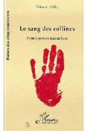SALL Babacar - Le sang des collines, poèmes pour les Grands Lacs