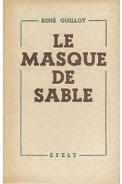 GUILLOT René - Le masque de sable