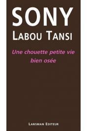 SONY LABOU TANSI - Une chouette petite vie bien osée