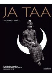 "III emes Rencontres de la Photographie Africaine. Ja Taa: ""Prendre l'image"" - Bamako, 1998"