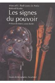 AREIA Manuel Laranjeira Rodrigues de, KAEHR Roland - Les signes du pouvoir: collections d'Angola