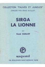 GUILLOT René - Sirga la lionne (édition de 1951)