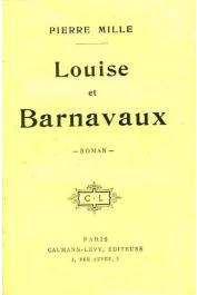 MILLE Pierre - Louise et Barnavaux (édition de 1912)