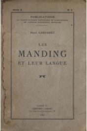 LABOURET Henri - Les Manding et leur langue (tiré à part du BCEHSAOF  T 17-1/ 1934)