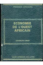 Abdoulaye Wade - Economie de l'ouest Africain - Edition de 1972