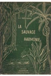 HENARD Guy - La sauvage harmonie (avec jaquette)