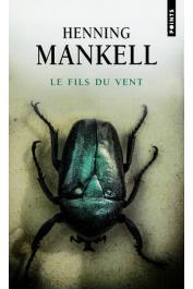 MANKELL Henning - Le fils du vent (édition 2013)