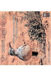 AYMERICH Michel, TARRIER Michel - Un désert plein de vie. Carnets de voyages naturalistes au Maroc Saharien