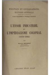 BAUMONT Maurice - L'essor industriel et l'impérialisme colonial (1878 - 1904)