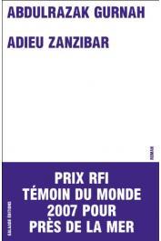 GURNAH Abdulrazak - Adieu Zanzibar