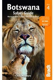 Bradt Travel Guides - Botswana Safari Guide (4th edition) Okavango Delta- Chobe - Northern Kalahari