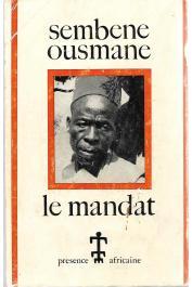 SEMBENE Ousmane -  SEMBENE Ousmane - Vehi-Ciosane ou Blanche-Génèse suivi du Mandat