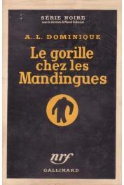 DOMINIQUE Antoine [PONCHARDIER Dominique] - Le gorille chez les Mandingues