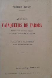 DAYE Pierre -Avec les vainqueurs de Tabora, notes d'un colonial belge en Afrique orientale allemande
