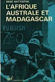 BATTISTINI René - L'Afrique Australe et Madagascar (édition de 1979)