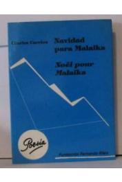 CARRERE Charles - Navidad para Malaika / Noël pour Malaïka (réédition bilingue 1990)