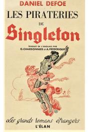 DEFOE Daniel - La vie, les aventures et les pirateries du Capitaine Singleton