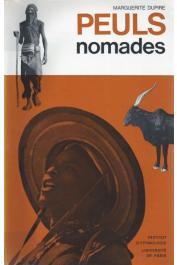 DUPIRE Marguerite - Peuls nomades. Etude descriptive des Wodaabé du Sahel nigérien (avec sa jaquette illustrée)